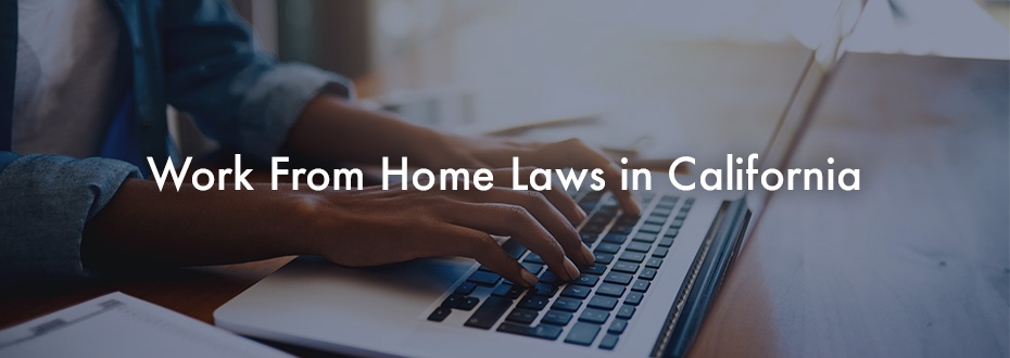 Work From Home Laws in California